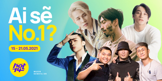 Đen Vâu, MTV Band đang là ẩn số đe doạ cho vị trí No.1 HOT14, Sơn Tùng M-TP và Jack đang đứng ở đâu?
