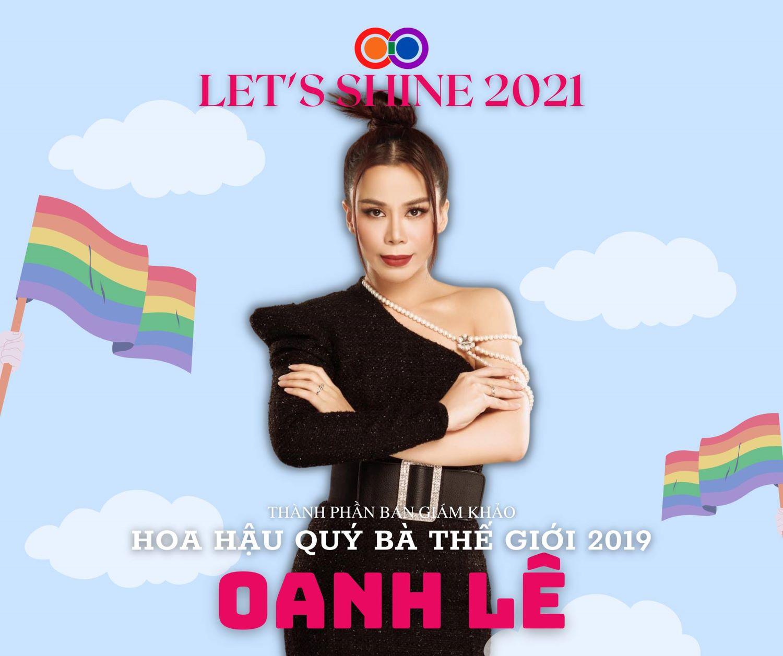 Hoa hậu Quý bà Thế giới 2019 - Oanh Lê góp mặt vào vị trí ban giám khảo tại Let's Shine 2021