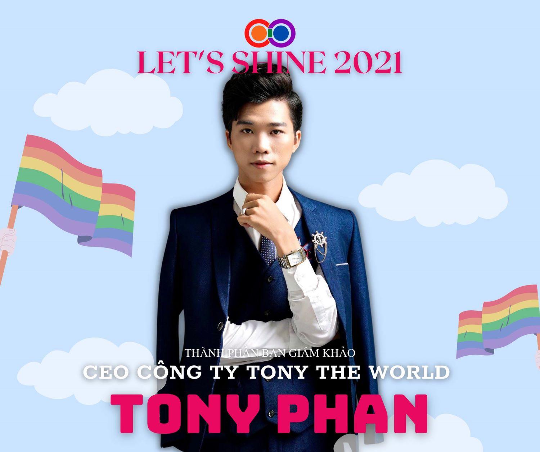 CEO Tony Phan đồng hành cùng Let's Shine 2021 trên ghế nóng giám khảo